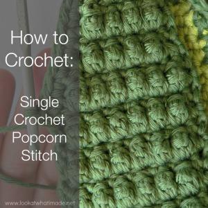 how to crochet single crochet popcorn stitch