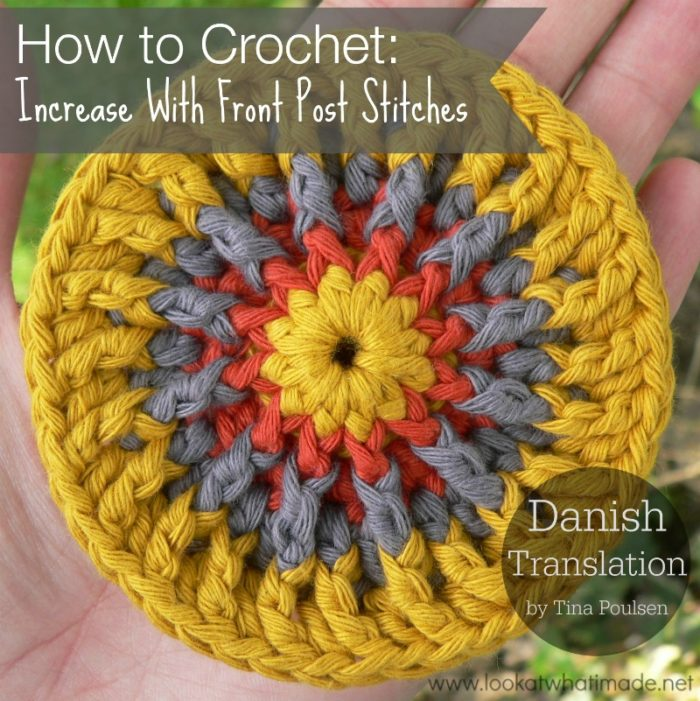 How to Crochet Increase with Front Post Stitches Danish Translation